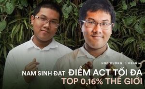 Nam sinh Hà Nội lập kỷ lục điểm ACT cao nhất Việt Nam, lọt top 0,16% thế giới, giành học bổng 670 triệu chỉ sau 2 tháng ôn tập