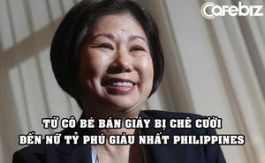 Nữ tỷ phú giàu nhất Philippines: 8 tuổi bán giày bị cười nhạo, 69 tuổi vẫn muốn học tiếp