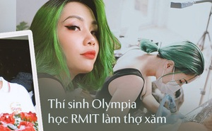 Cựu thí sinh Olympia học RMIT bỏ lương nghìn đô làm thợ xăm: Từng mơ học Thạc sĩ, Tiến sĩ nhưng nghề xăm chọn mình