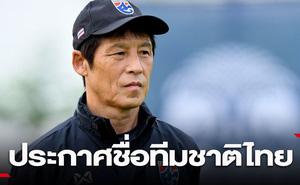 Báo Thái hé lộ kế hoạch làm mới ĐT Thái Lan của HLV Nishino để vượt qua Việt Nam