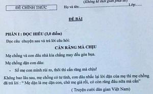"""Đề Ngữ văn lớp 9 với câu chuyện """"mẹ chồng - nàng dâu"""" gây giật mình: Sở GD&ĐT Gia Lai kiểm tra"""