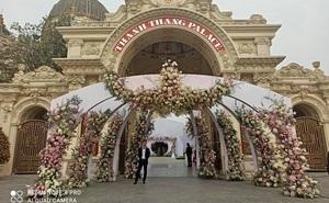Xôn xao đám cưới khủng trong lâu đài dát vàng 10.000m2 ở Ninh Bình: Thực đơn khiến tất cả choáng