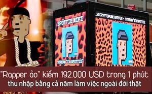 ''Rapper ảo'' kiếm 192.000 USD trong một phút: Phát hành nhạc ảo, tổ chức concert ảo, thu nhập bằng cả năm người khác làm việc
