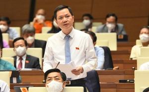 Đại biểu Quốc hội: 'Có tình trạng lo lắng quá, run rẩy, sợ trách nhiệm khi chống dịch'