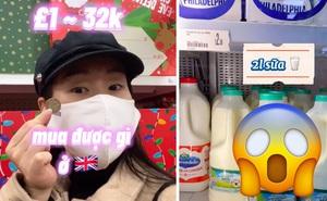 Du học sinh tiết lộ cầm 32k thì mua được những gì ở Anh, sang Việt Nam chắc giá đắt gấp đôi