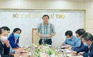 Giám đốc Sở Y tế Phú Thọ đánh giá tình hình dịch trên địa bàn tỉnh