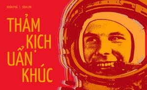 """Tròn 60 năm loài người lần đầu tiên bay ra vũ trụ, Nga vẫn không hiểu điều gì đã """"giết chết"""" Anh hùng Liên Xô Yuri Gagarin"""