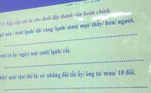 """Bài tập tiếng Việt của sinh viên Trung Quốc, đọc xong đến người Việt cũng """"trầm cảm"""" vì quá khó"""