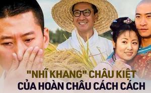 """Nhĩ Khang """"Hoàn Châu Cách Cách"""": Toang cả sự nghiệp vì Lâm Tâm Như, lật mặt sau 20 năm chịu oan và giờ thành đại gia trồng lúa"""