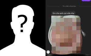Nóng: Xuất hiện tin nhắn gạ bạn nữ chat sex và khoe bộ phận nhạy cảm trong group cho học sinh 2k9
