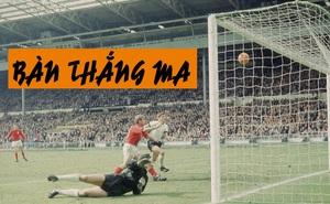 """Đội tuyển Anh từng vô địch World Cup nhờ """"bàn thắng ma"""", người Italia có nên cảnh giác?"""