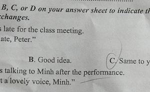 Câu hỏi thi Tiếng Anh tưởng dễ ăn, nhưng nhiều thí sinh vẫn mắc 'cú lừa', về dịch bài mà ôm đầu tiếc nuối