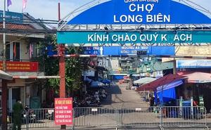 Hà Nội: Phong tỏa chợ Long Biên do phát hiện ca dương tính SARS-CoV-2
