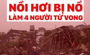 Video: Cận cảnh nồi hơi bị nổ làm 4 phụ nữ tử vong tại Thái Bình