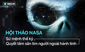 """Sứ mệnh thế kỷ của NASA: Truy tìm người ngoài hành tinh bằng """"vũ khí"""" mới!"""