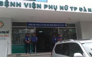 Tai biến sản khoa nghiêm trọng ở Đà Nẵng:  Vì sao Bộ Y tế chưa có khuyến cáo về thuốc gây tê?