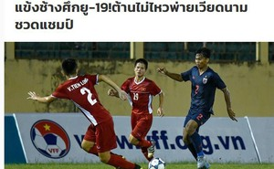 """Báo Thái Lan dùng từ """"đau lòng"""", thừa nhận Voi chiến không thể đánh bại Việt Nam"""