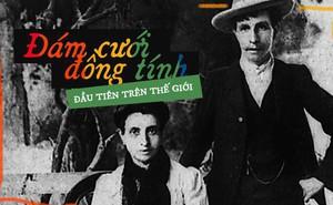 """Cuộc hôn nhân đồng tính nữ đầu tiên trong lịch sử: Cặp đôi """"lừa cả thế giới"""" để được danh chính ngôn thuận là vợ chồng"""