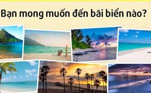 Bãi biển mơ ước đến nói lên mong muốn của bạn trong cuộc sống