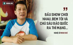 Minh Nhí kể chuyện bị bắt ở Đức cùng Bảo Quốc: Bầu sô đem chúng tôi thí mạng, cảnh sát bắt lột hết quần áo