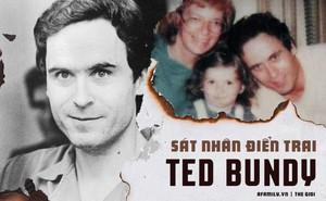 Ted Bundy: Đằng sau vẻ đẹp trai của sinh viên luật tài hoa là tên sát nhân khét tiếng, giết hơn 30 cô gái có ngoại hình giống bạn gái cũ