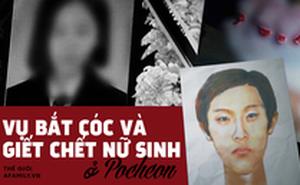 """Vụ án """"móng tay sơn đỏ"""" gây xôn xao Hàn Quốc 16 năm: Nữ sinh mất tích trên đường về nhà, chết lõa thể trong đường ống nước cách nhà 6km"""