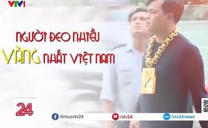 Phúc XO vừa bị bắt từng lên sóng VTV vì đeo 13kg vàng