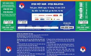 Vé xem Việt Nam vs Malaysia bị hét giá... 'cắt cổ'