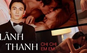 """Lãnh Thanh tiết lộ cảnh hôn Chi Pu """"không thèm báo trước"""" ở Chị Chị Em Em, mê diễn cảnh nóng với nam hơn nữ"""