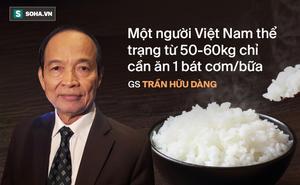 GS Trần Hữu Dàng bật mí sự thật về dinh dưỡng trong cơm: Biết để ăn đúng, tránh sinh bệnh