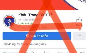 Cảnh báo tình trạng giả mạo fanpage của Bộ Y tế để bán khẩu trang