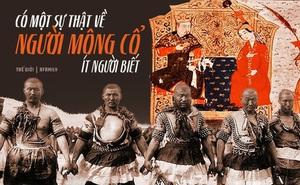 """Sự thật """"lạ đời"""" về người Mông Cổ: Không tắm và giặt giũ, được tặng đồ """"nặng mùi"""" cũng là một vinh dự"""