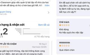 Bức xúc cảnh học trò thi nhau bình luận phản cảm, rate 1 sao để mau sập ứng dụng học tập, họp hành online Zoom