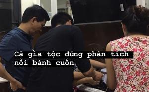 """""""Story"""" bóc mẽ đại gia đình ở Hà Nội mất đến 2 ngày mới làm xong mẻ bánh cuốn tại gia, nào ngờ cả quá trình được ghi lại bỗng trở thành chuyện nổi nhất cộng đồng mạng hôm nay"""