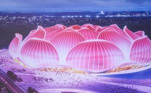 Đại gia Trung Quốc xây sân vận động hình hoa sen lớn nhất thế giới