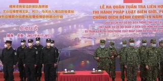 Mở màn tuần tra liên hợp đặc biệt năm Covid-19 thứ hai trên biên giới Việt – Trung
