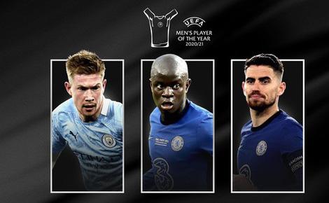De Bruyne, Jorginho và Kante cạnh tranh giải thưởng Cầu thủ xuất sắc nhất UEFA 2020-2021