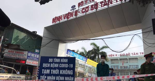 NÓNG: Bệnh viện K Trung ương tạm thời phong tỏa cả 3 cơ sở, Thứ trưởng Bộ Y tế nói  có 10 ca dương tính SARS-CoV-2