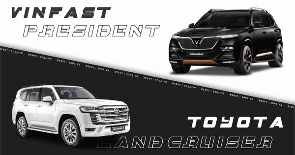 Toyota Land Cruiser và VinFast President - tương quan đầy bất ngờ của 2 'chiếc xe chủ tịch'!