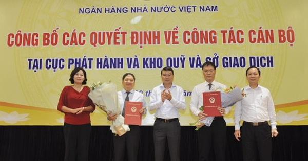 NHNN bổ nhiệm Cục trưởng Phát hành & Kho quỹ; Giám đốc Sở Giao dịch