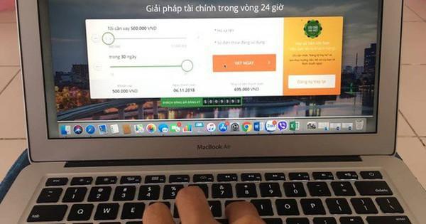 Vay trực tuyến lãi suất 700% vẫn có hàng ngàn người xin vay