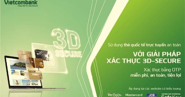 Vietcombank triển khai tính năng bảo mật 3D Secure cho chủ thẻ quốc tế