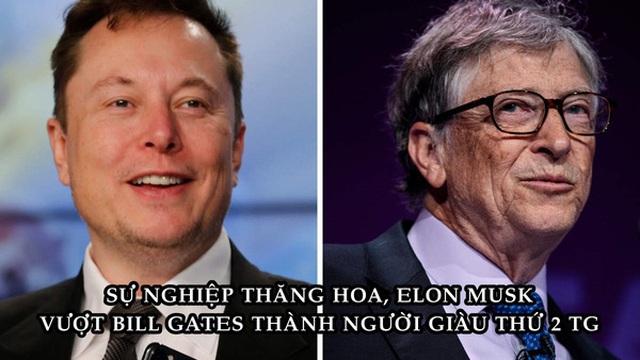 Elon Musk chính thức thay thế Bill Gates trở thành người giàu thứ hai thế giới