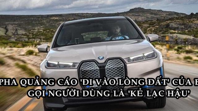 BMW xin lỗi sau khi công khai chê người dùng lạc hậu
