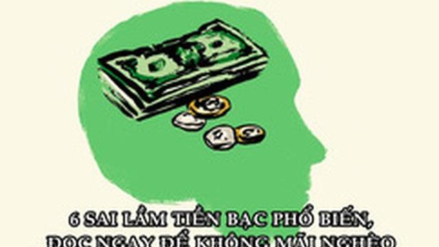 Có 6 việc nếu cứ tiếp tục làm, bạn sẽ KHÔNG BAO GIỜ giàu lên được dù kiếm nhiều tiền