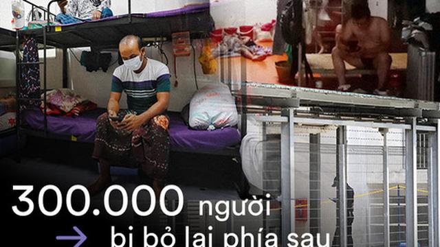 Bi kịch nghịch lý Covid-19 của Singapore: 300.000 người khốn khổ bị bỏ lại phía sau, trong khi cuộc sống đang dần trở lại bình thường