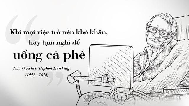 Stephen Hawking – Giải mã vũ trụ bên tách cà phê