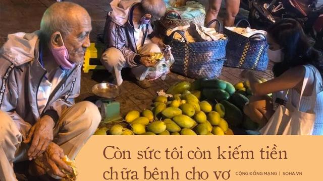 Ông lão miền Tây ngủ lề đường, gắng bán 200 ký xoài kiếm tiền chữa bệnh cho vợ: 'Còn sức, tôi còn lên Sài Gòn'