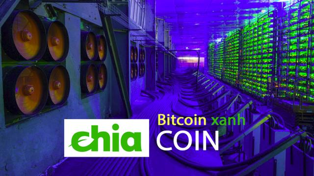 Chia coin – Đồng tiền ảo mệnh danh là ''Bitcoin xanh'', đào bằng ổ cứng, vừa ra mắt đã tụt giá thảm