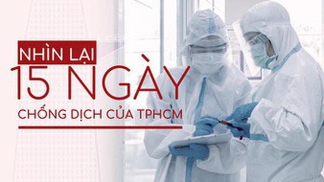 Nhìn lại 15 ngày chống dịch của TPHCM